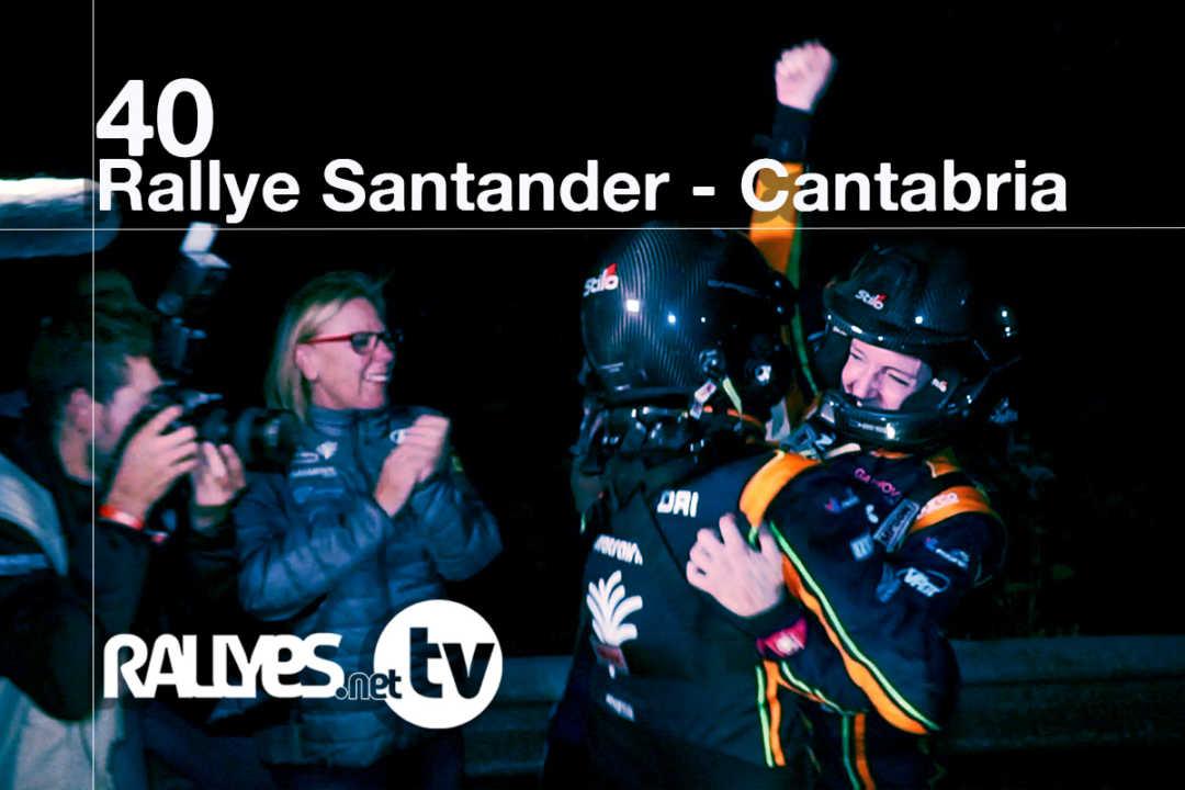40 Rallye Santander – Cantabria (resumen final)